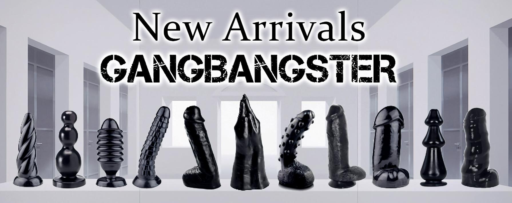 Gangbangster - New arrivals