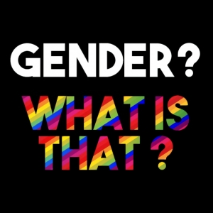 Gender what is that